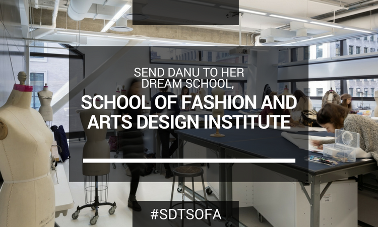 Sign Petition Send Danu To Sofa School Of Fashion And Arts Design Institute Gopetition Com